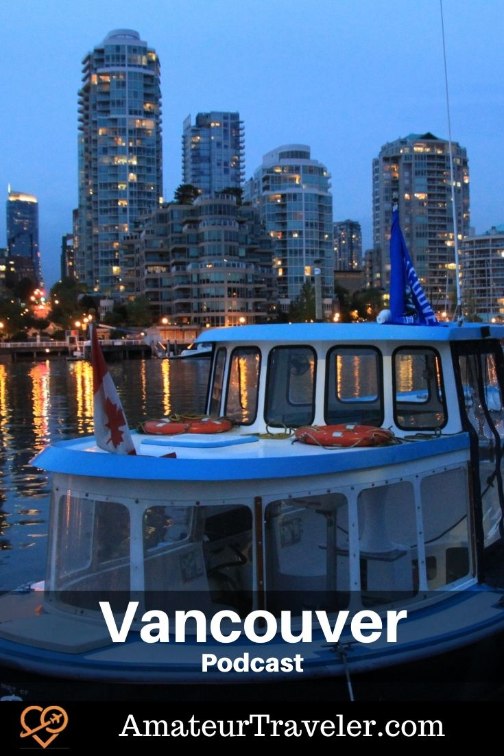 Travel to Vancouver | What to do with a week in Vancouver (Podcast) #vancouver #canada #british-columbia #stanley-park #places #things-to-do-in itinerary