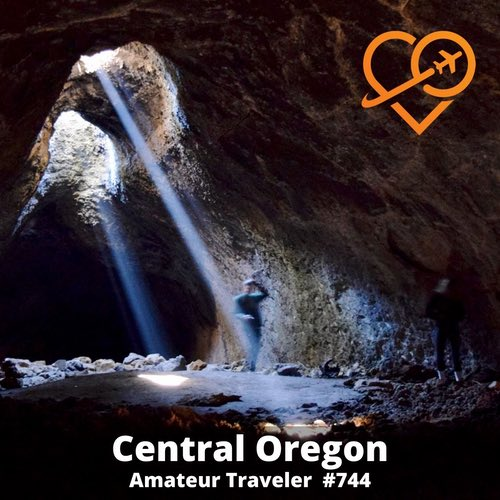 Things to do in Bend Oregon (Podcast) - Amateur Traveler