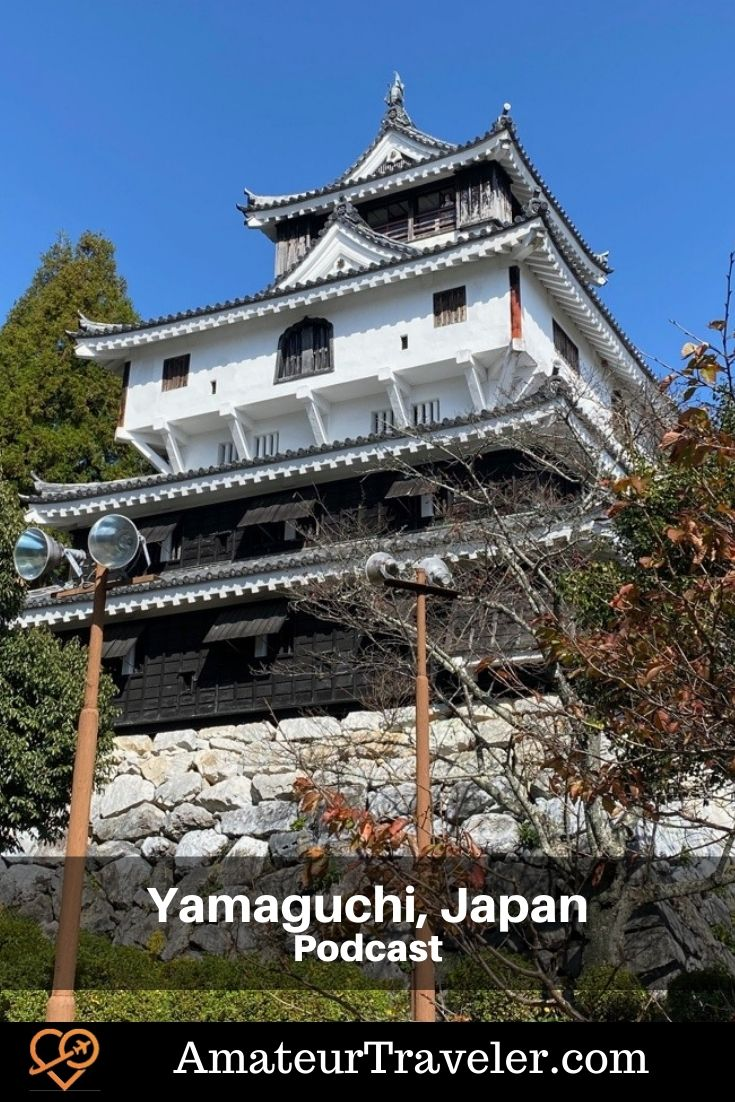 Travel to the Yamaguchi Prefecture of Japan (Podcast) | Things to do in Yamaguchi #japan #yamaguchi #travel #trip #vacation