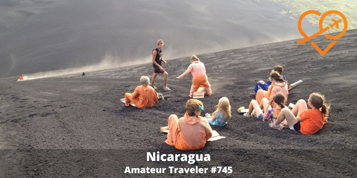 Travel to Nicaragua (Podcast) - Amateur Traveler