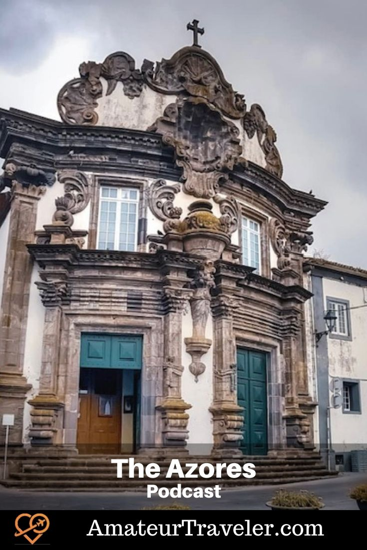 Travel to the Azores (Podcast) | Things to do in the Azores #azores #portugal #travel #trip #vacation #tourism #islands #things-to-do-in