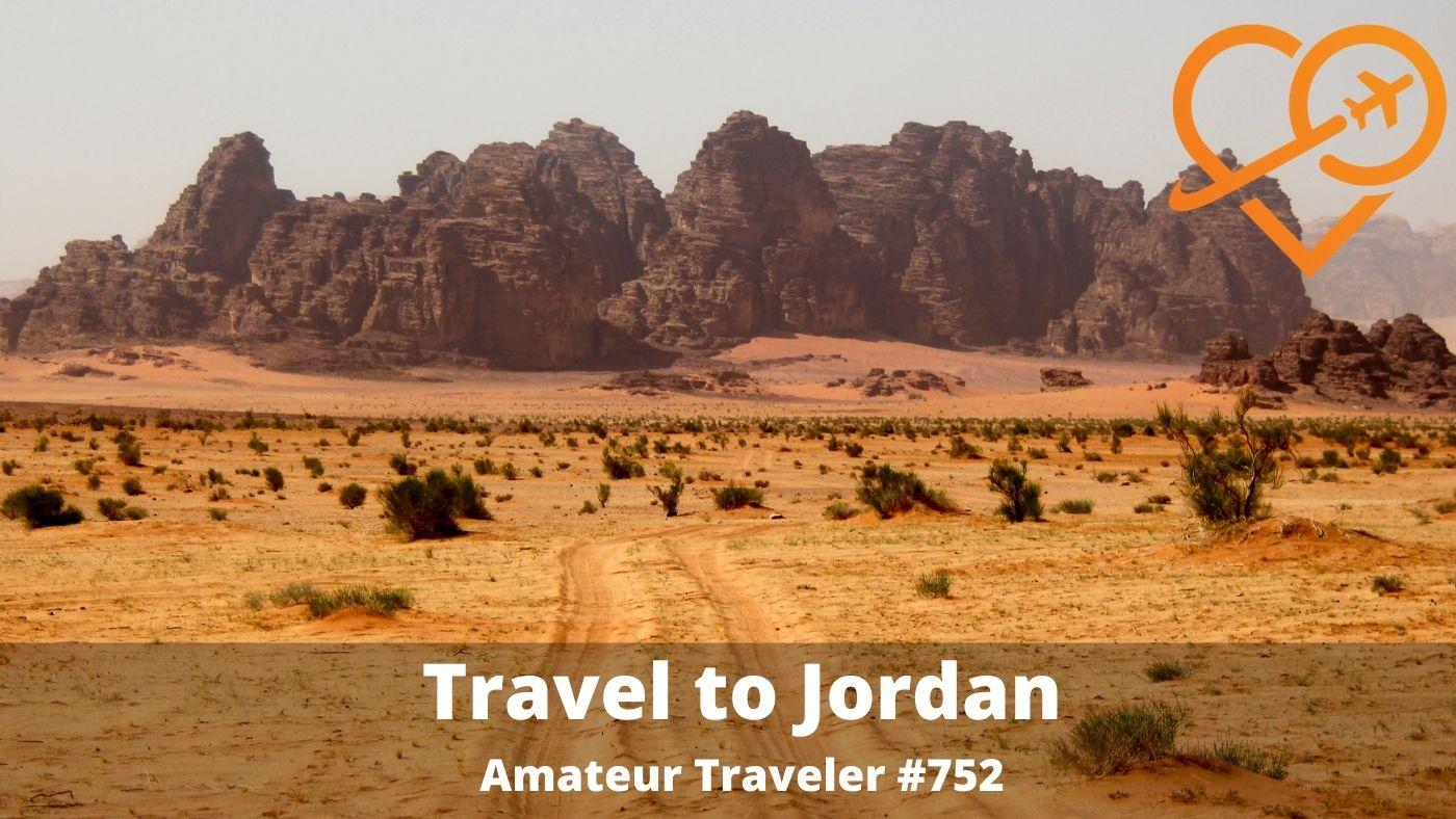 Travel to Jordan (Podcast) - Amateur Traveler