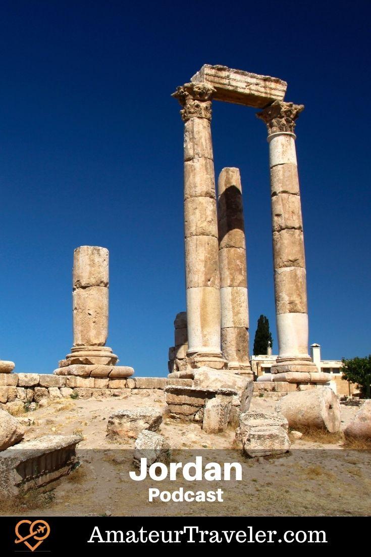 Travel to Jordan (Podcast) - Amateur Traveler | Things to do in Jordan | Places to see in Jordan #jordan #wadi-rum #amman #travel #trip #vacation #dead-sea