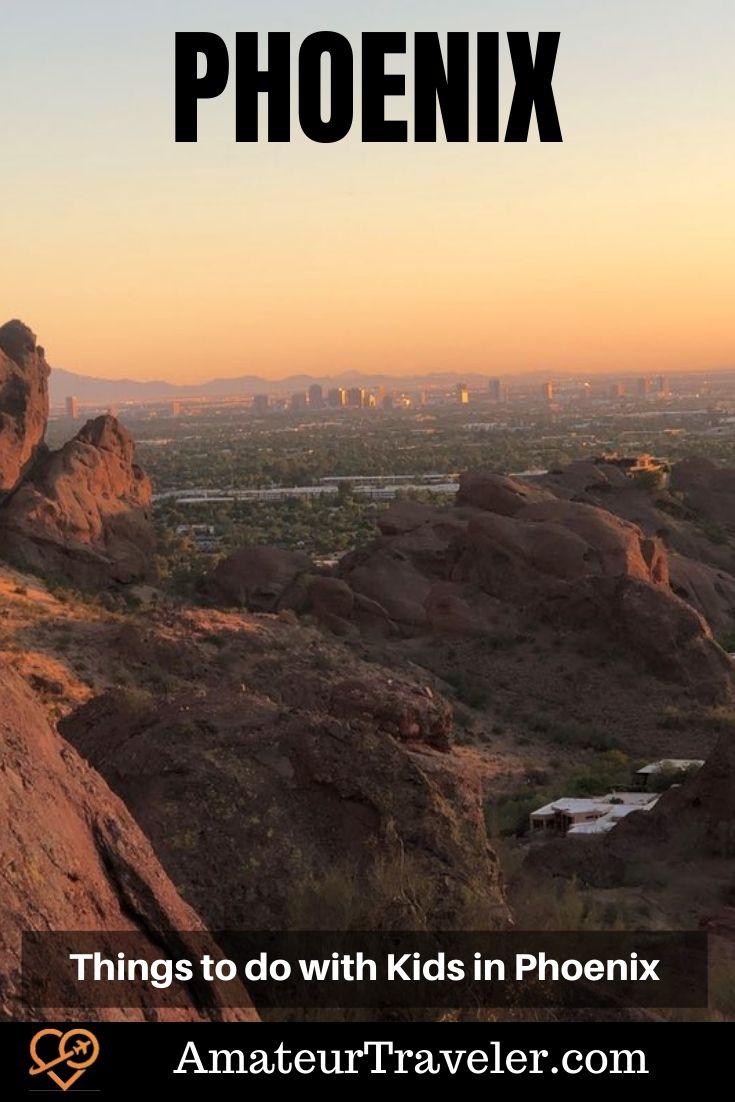 Things to do with Kids in Phoenix #travel #trip #vacation #phoenix #arizona #kids