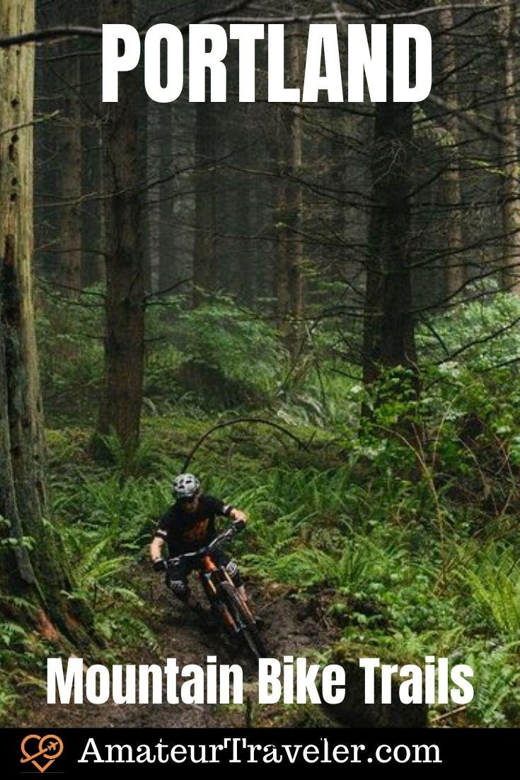 A Guide to Mountain Bike Trails Near Portland #portland #oregon #mountain-biking #biking #travel #trip #vacation