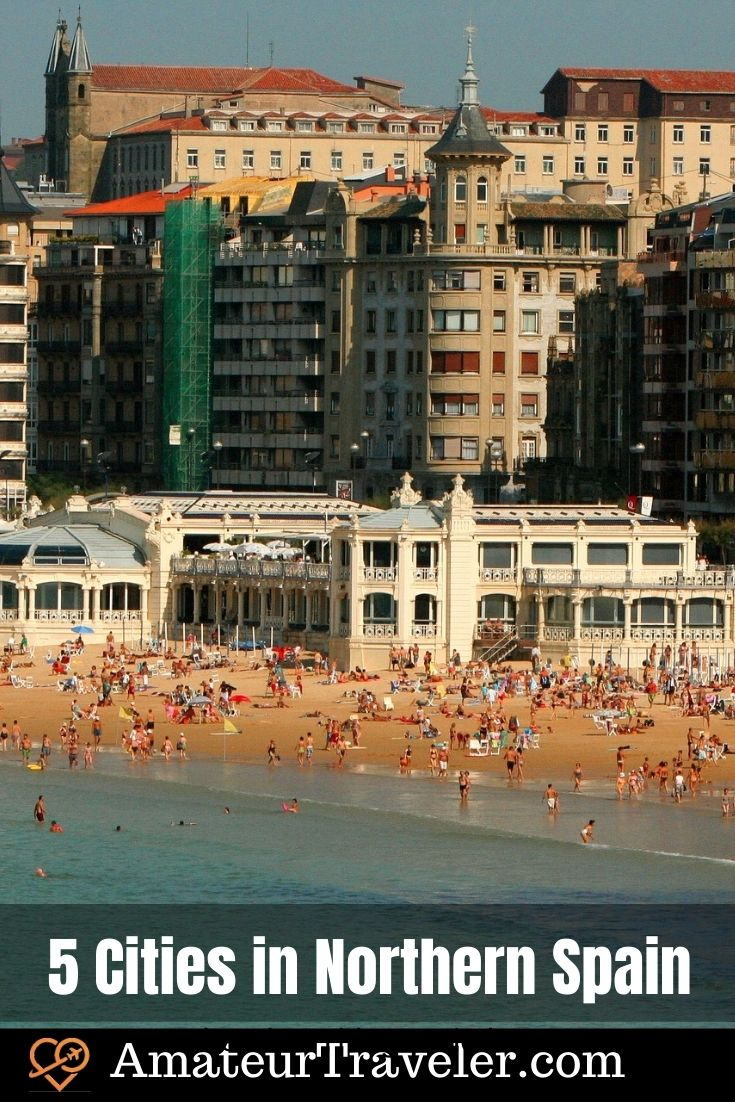 5 Cities in Northern Spain You Must Visit : San Sebastian, Vito, Santander, Oviedo, Santiago de Compostela #travel #trip #vacation #spain #places #cities #things-to-do-in