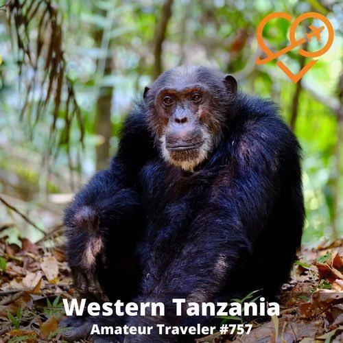 Travel to Western Tanzania – Episode 757