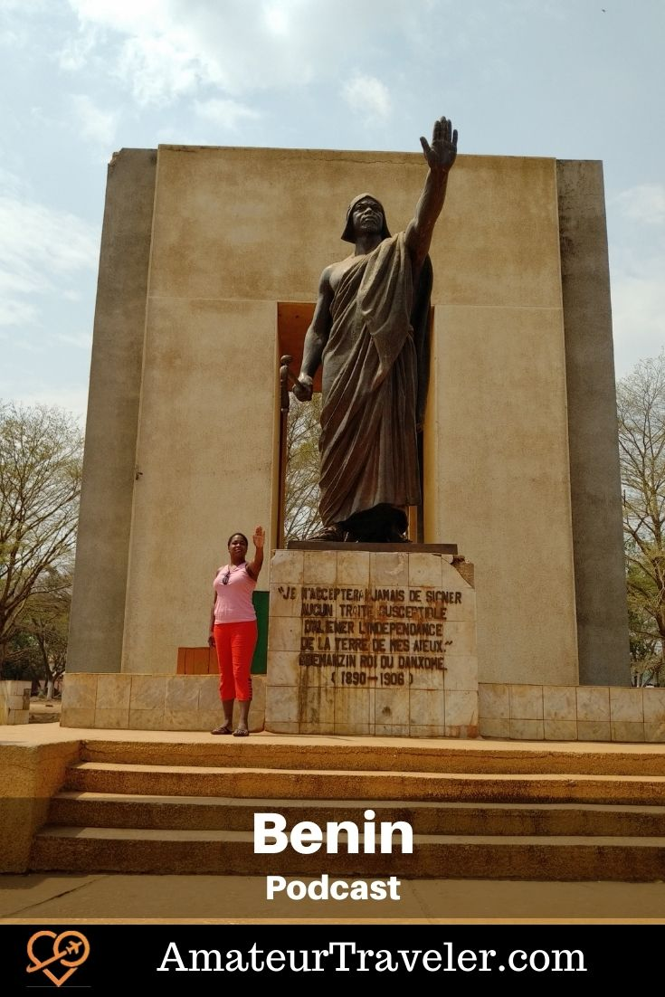Travel to Benin (Podcast) | Places to go in Benin #africa #benin #travel #trip #vacation #things-to-do-in #places