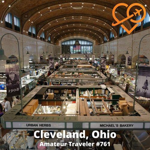 Travel to Cleveland, Ohio – Episode 761