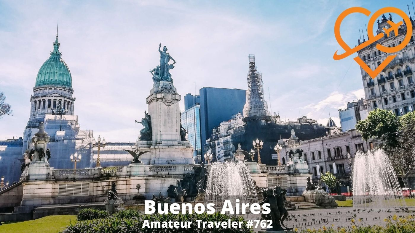 Travel to Buenos Aires, Argentina (Podcast)