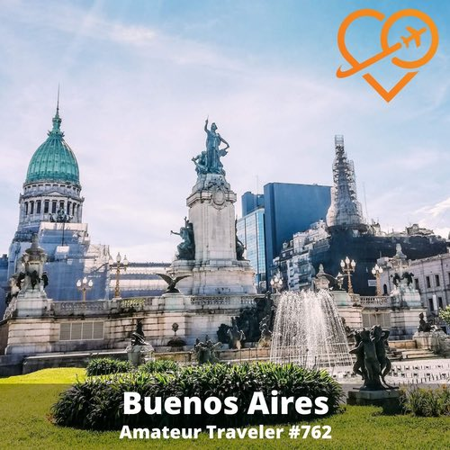 Travel to Buenos Aires, Argentina – Episode 762