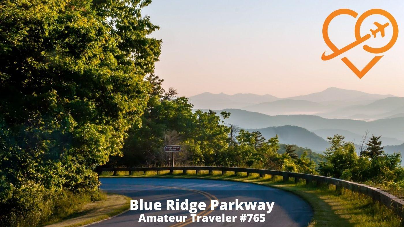 Road Trip - Blue Ridge Parkway (Podcast)