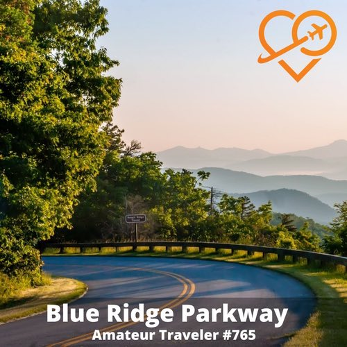 Driving the Blue Ridge Parkway – Episode 765