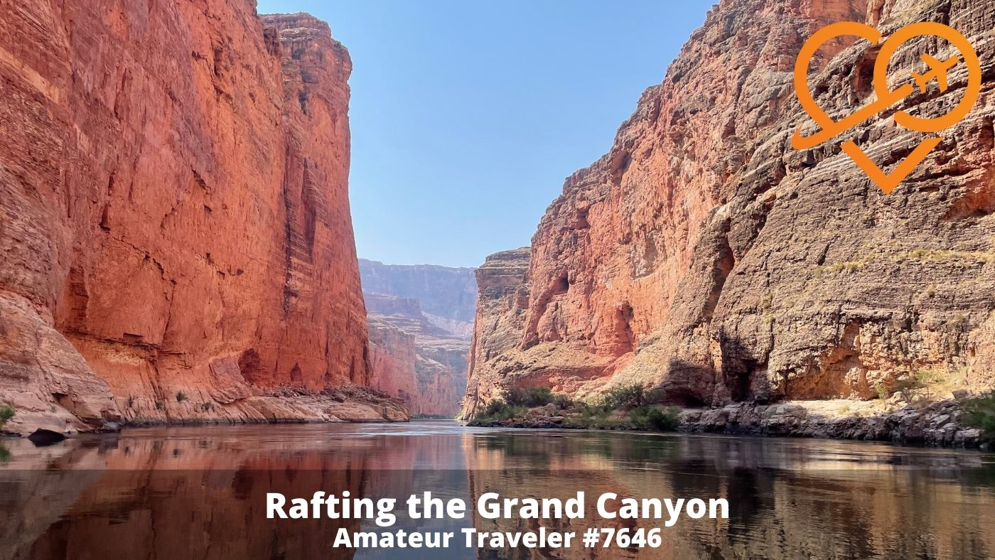 Rafting the Grand Canyon (Podcast)