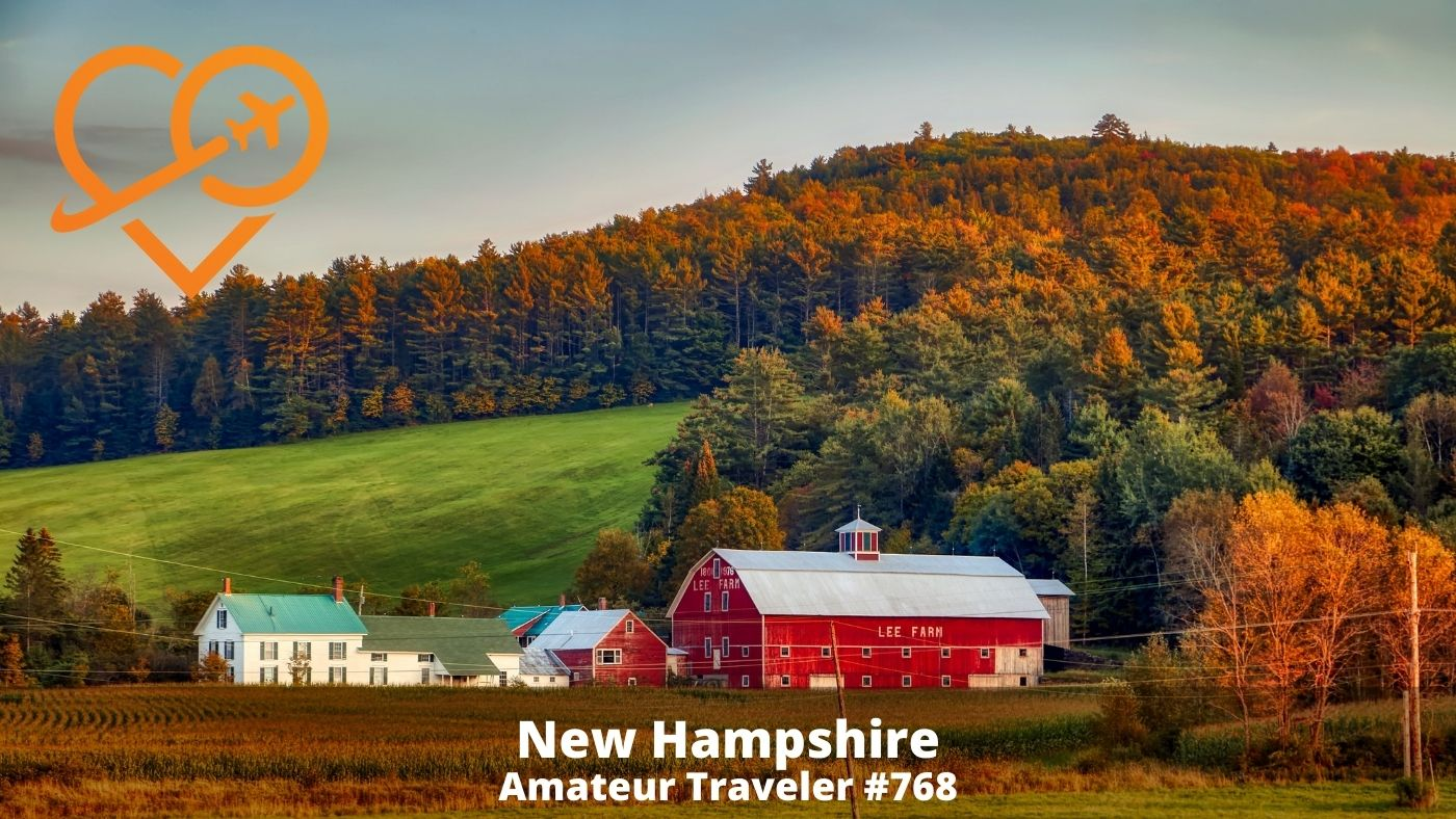 Travel to New Hampshire (Podcast)