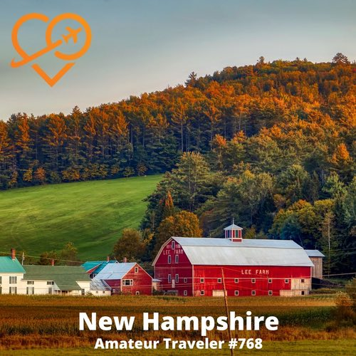 Travel to New Hampshire – Episode 768