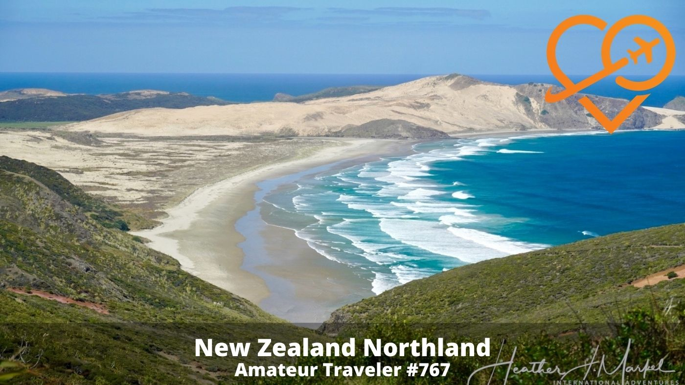 Travel to the New Zealand Northland (Podcast)