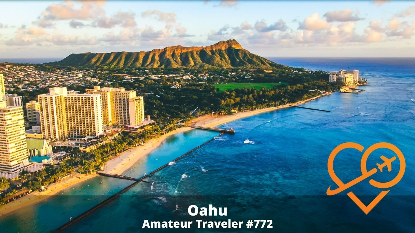 Best Things to do in Oahu (Podcast)