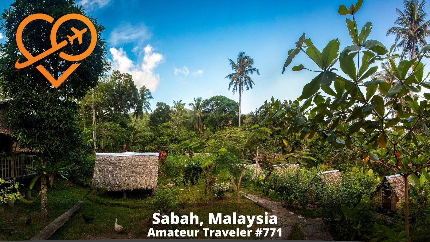 Places of Interest in Sabah (Podcast)