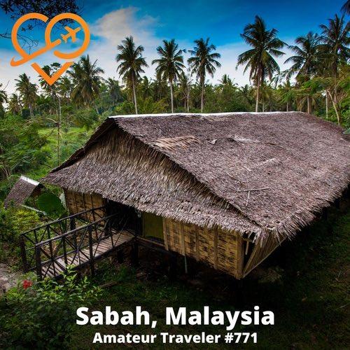 Travel to Sabah, Malaysia – Episode 771